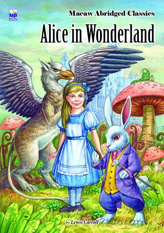 Alice In Wonderland : Macaw Abridged Classics