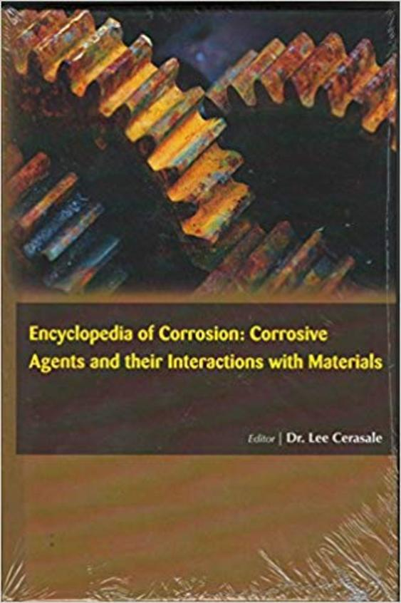 Encyclopedia of Corrosion: Corrosive Agents and Their Interactions With Materials, 15 Volume Set