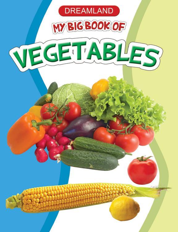 My Big Book Of:Vegetables