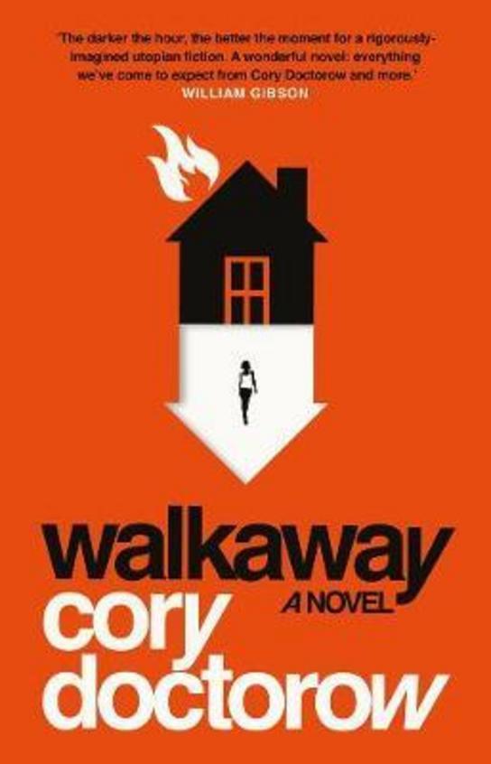 Walkaway : A Novel