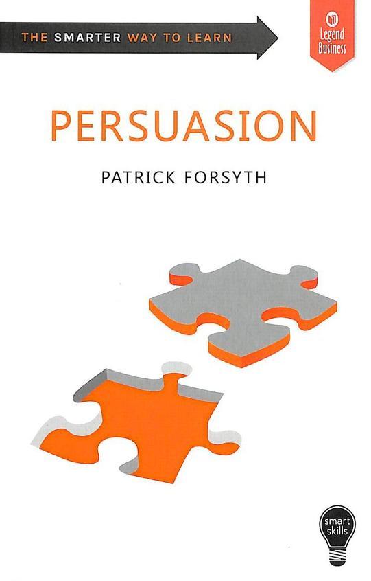 Smart Skills : Persuasion