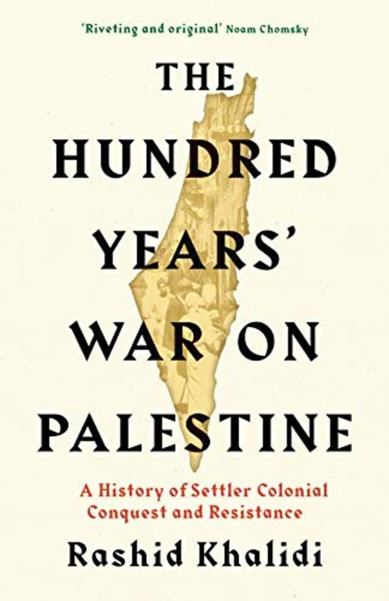 Hundred Years War On Palestine
