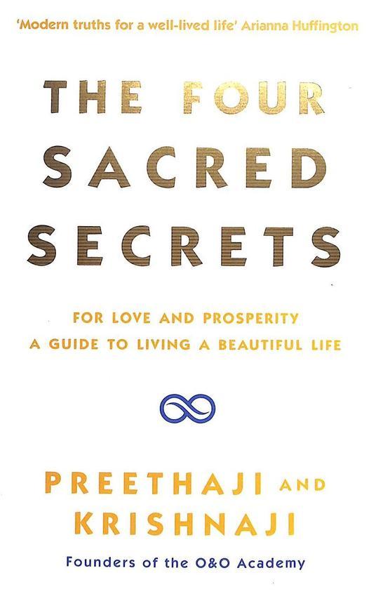 Four Sacred Secrets : For Love & Prosperity