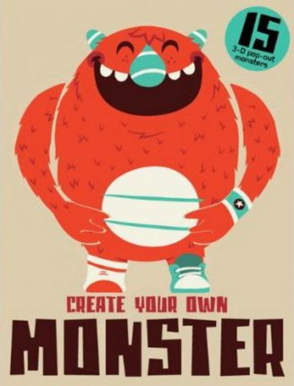 Create Your Own Monster: 15 Unique 3D Pop-Out Monsters With 15 Pop-Out Monsters
