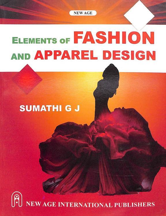 Buy Elements Of Fashion Apparel Design Book Gj Sumathi 8122413714 9788122413717 Sapnaonline Com India