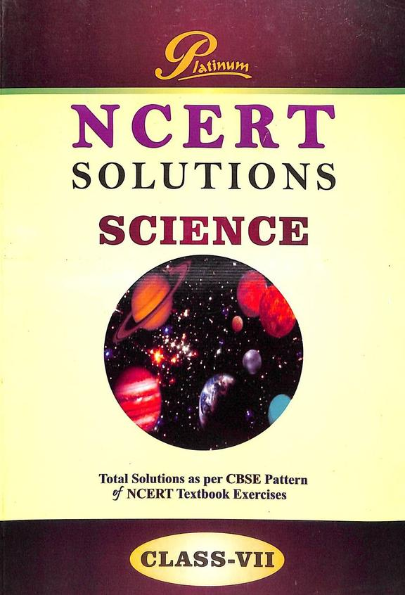 Platinum Science Class 7 Solutions : Ncert
