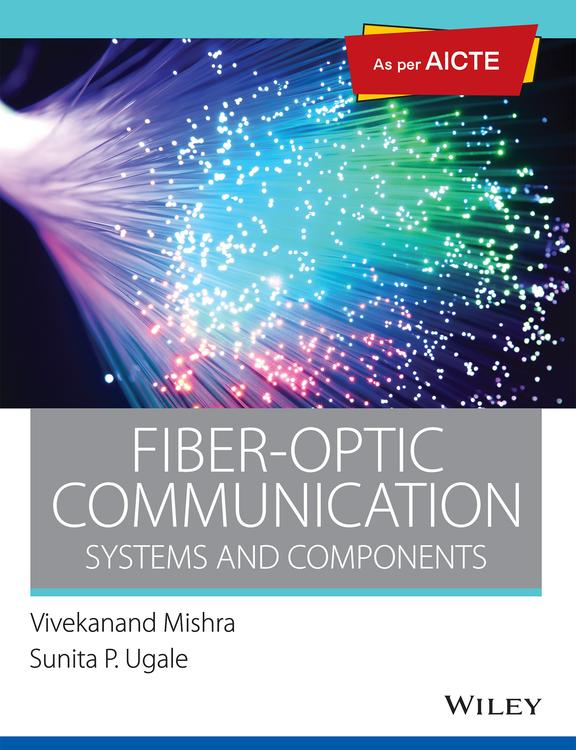 Fiber-Optic Communication, As per AICTE: Systems and Components