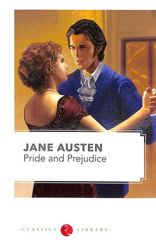 Pride And Prejudice : Classics Library