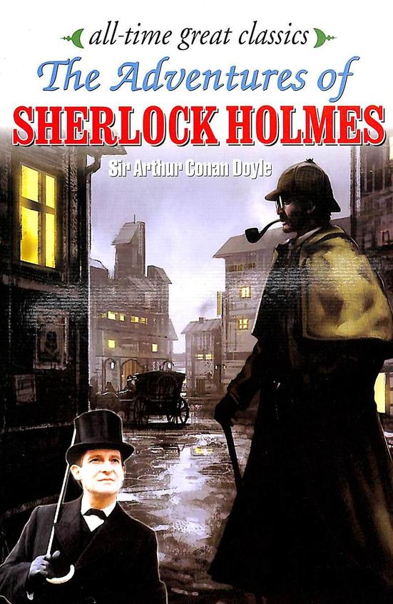 Adventures Of Sherlock Holmess:All Time Great Classics