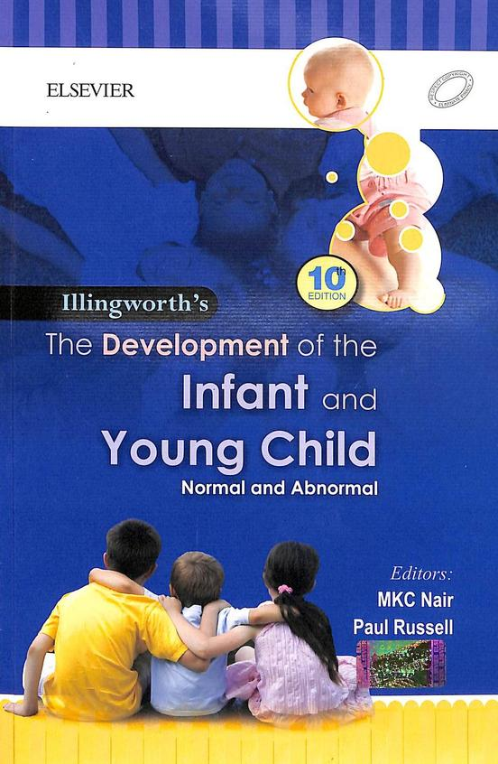 Development Of The Infant & Young Child - Normal And Abnormal