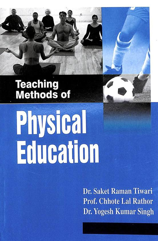 Teaching Methods Of Physical Education