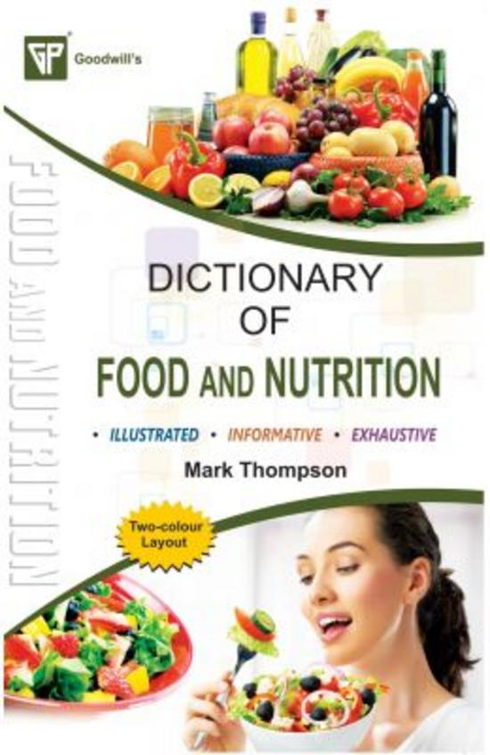 Dictionary Of Food & Nutrition