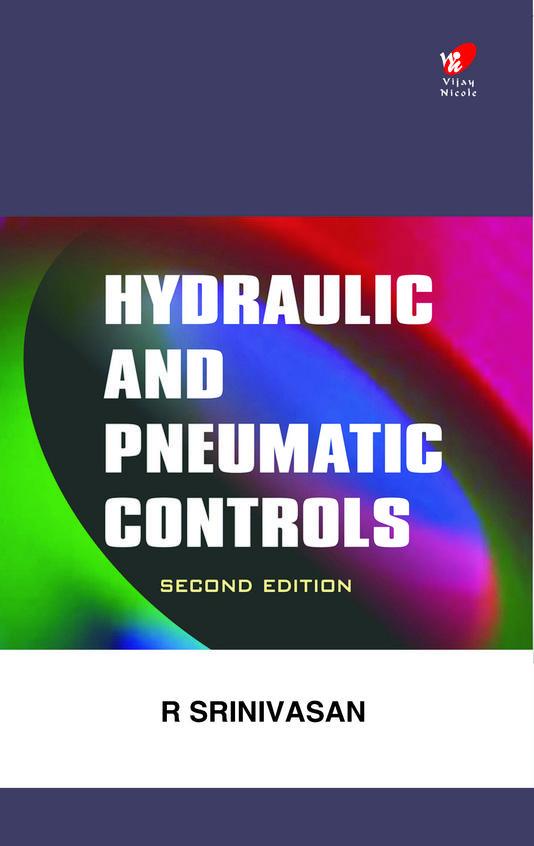 Buy Hydraulic Pneumatic Controls Book R Srinivasan 8182091381 9788182091382 Sapnaonline Com India