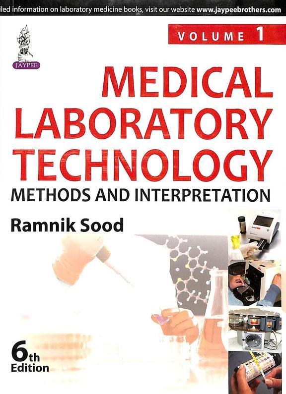 Medical Laboratory Technology Methods & Interpretations Set Of 2 Vols
