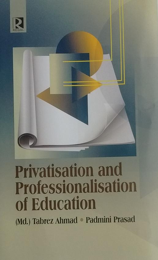 Privatisation and Professionalisation of Education