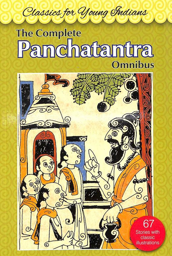 Classics For Young Indians : Panchatantra Tales Of Wit & Wisdom From India