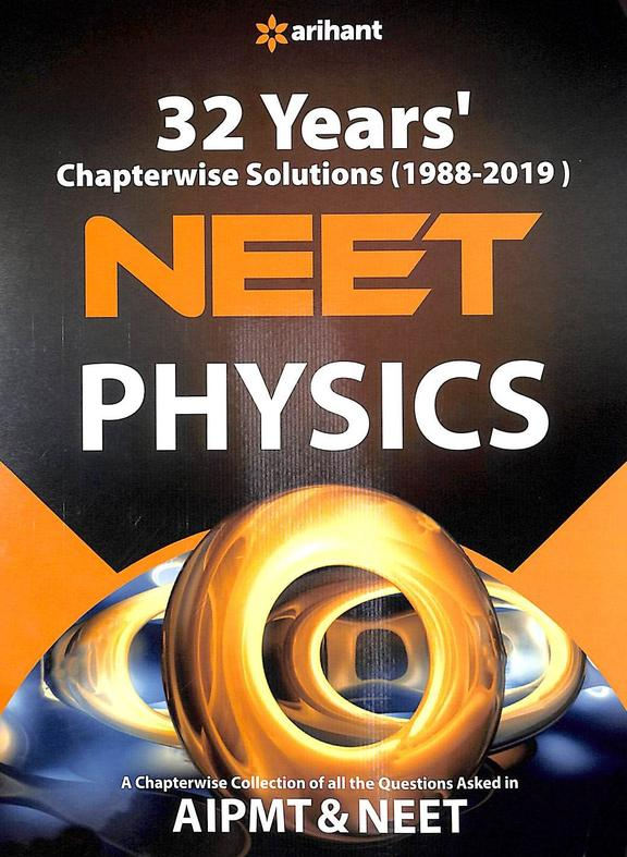 Physics Neet 32 Years Chapterwise Solutions Aipmt & Neet 1988-2019 :Code C096