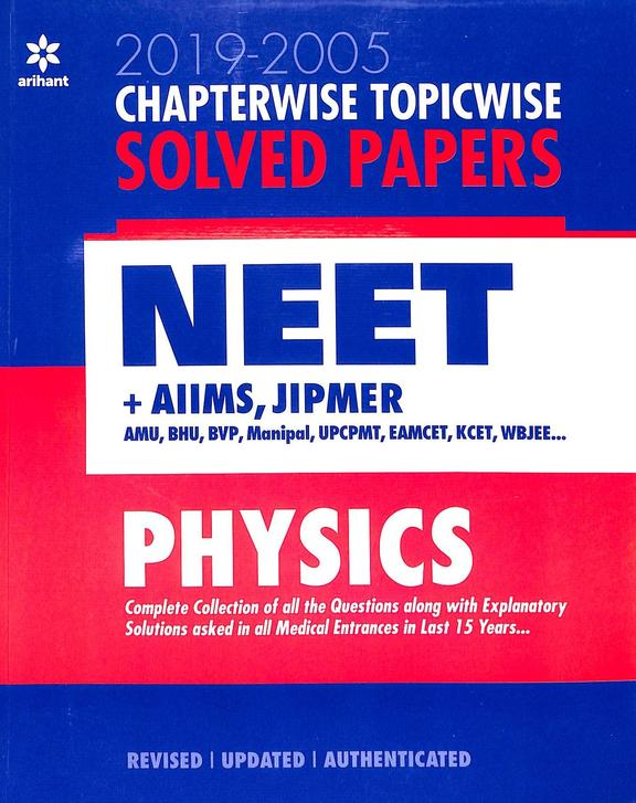 Physics Chapterwise Topicwise Solved Papers 2019-2005 Neet + Aiims Jipmer : Code B096