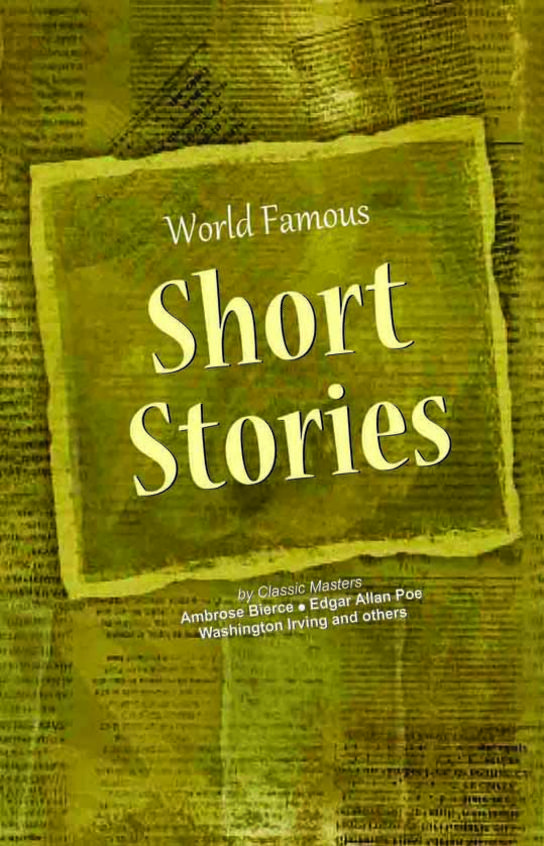 Worlds Famous Short Stories
