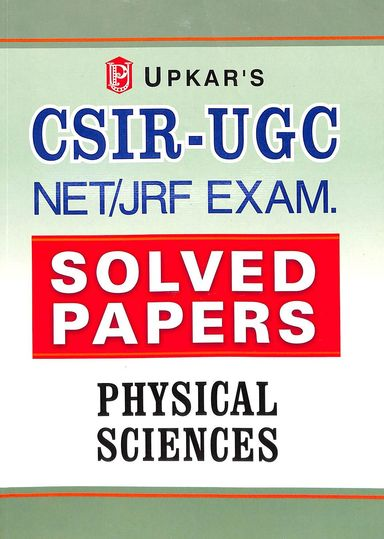Physical Science Csir- Ugc Net/Jrf Exam Solved Papers : Code 1820