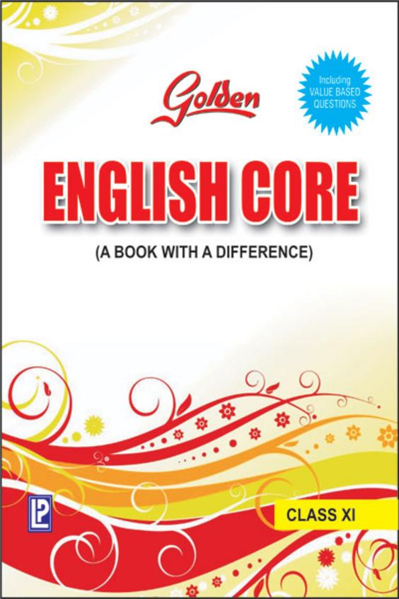 Golden English Core Class 11 : Cbse
