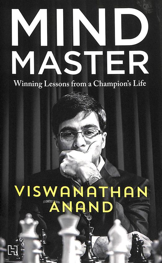 Mind Master : Winning Lessons From A Champions Life