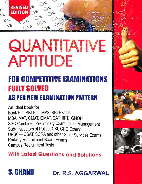 Quantitative Aptitude : For Competitine Examinations Fully Solved As Per New Examination Pattern