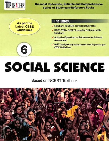 Top Graders Social Science Based Ncert Text Book Class 6