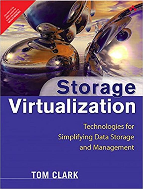 Storage Virtualization: Technologies For Simplifying Data Storage & Management