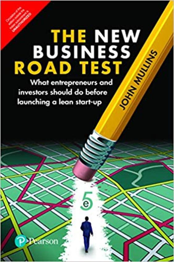 New Business Road Test  : What Entrepreneurs & Investors Should Do Before Launching A Lean Start-Up