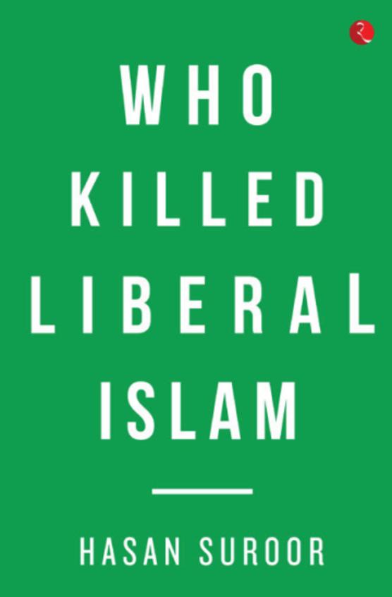 Who Killed Liberal Islam