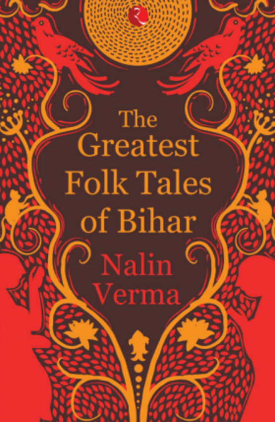 Greatest Folk Tales From Bihar
