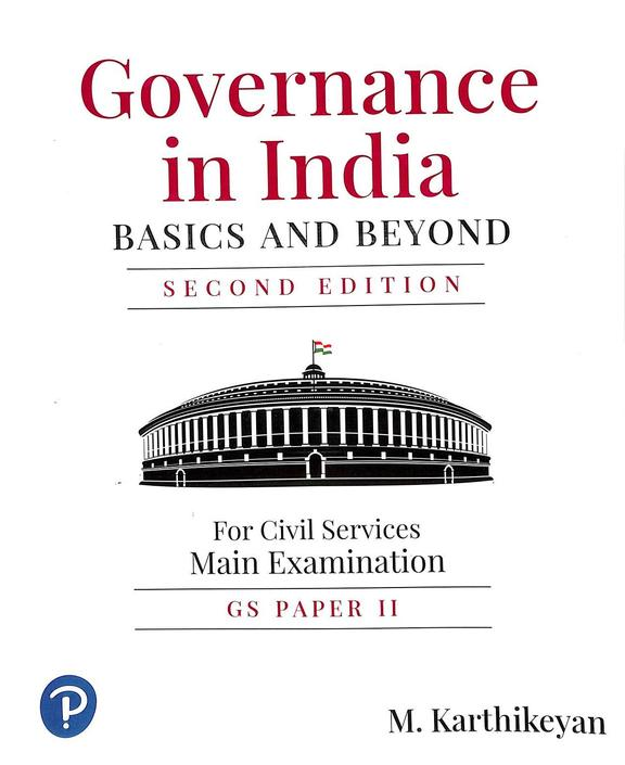 Governance In India Basics & Beyond For Civil Services Main Examination Gs Paper 2