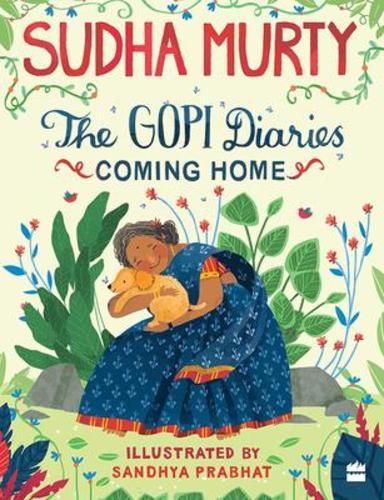 Gopi Diaries : Coming Home