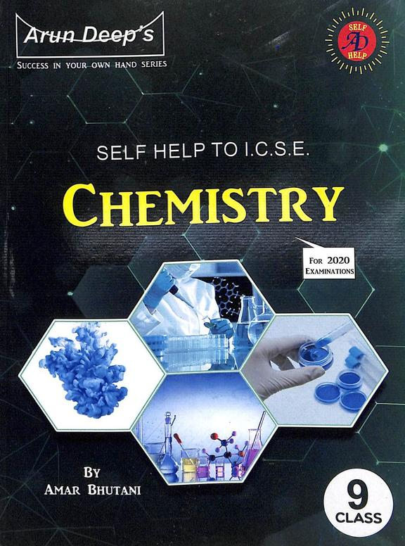 Self-Help To Icse Chemistry Class 9 For 2021 Examinations