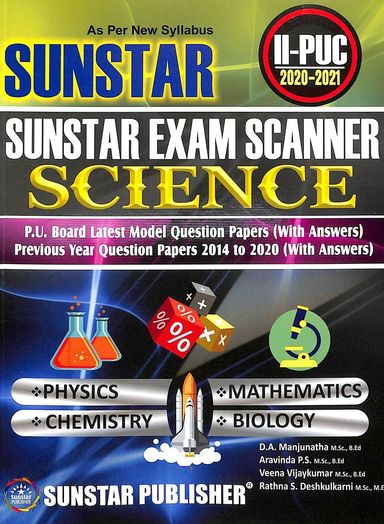 Sunstar Exam Scanner 2 Puc Science : Physics Chemistry Mathematics Biology