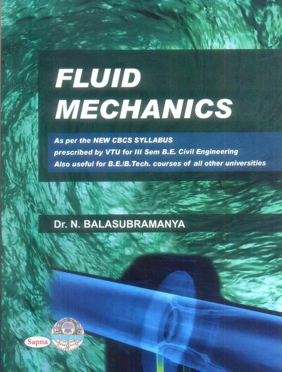 Fluid Mechanics For 3 Sem Be Civil Engineering : Vtu