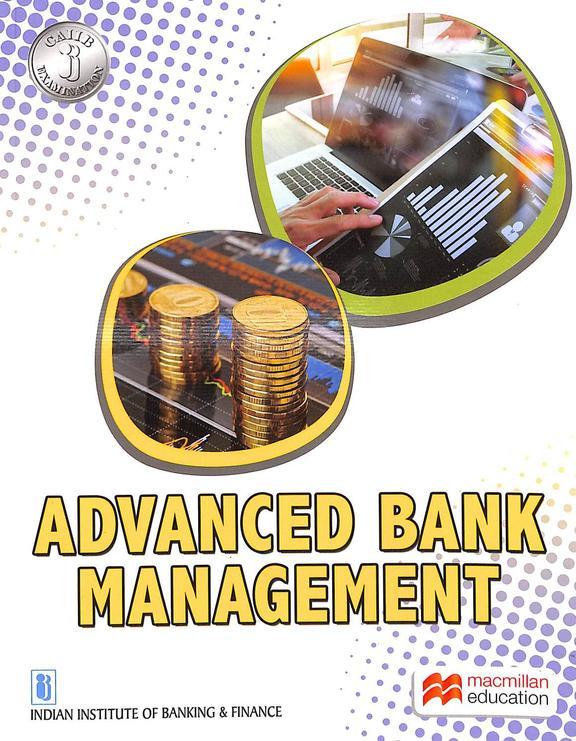 Advanced Bank Management Caiib Examination