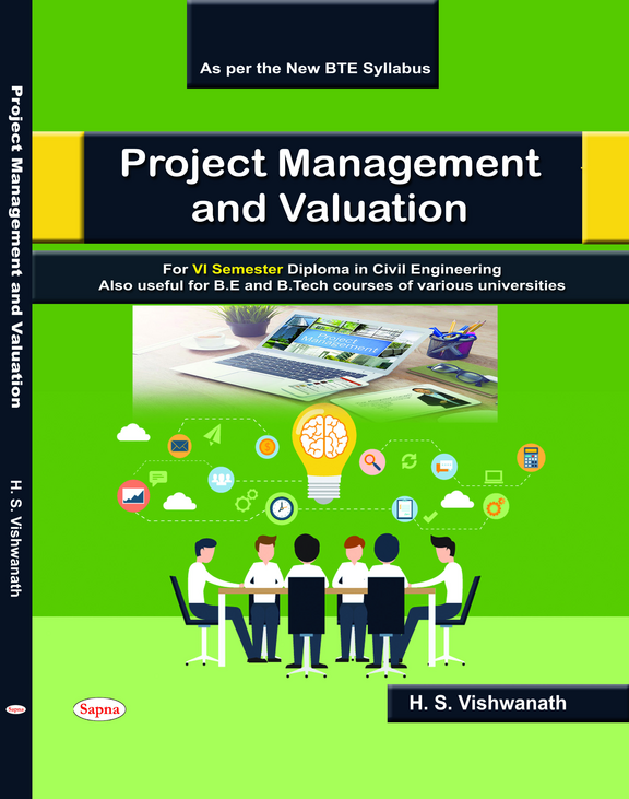 Project Management & Valuation For 6 Sem Diploma In Civil Engineering Also Be & B Tech