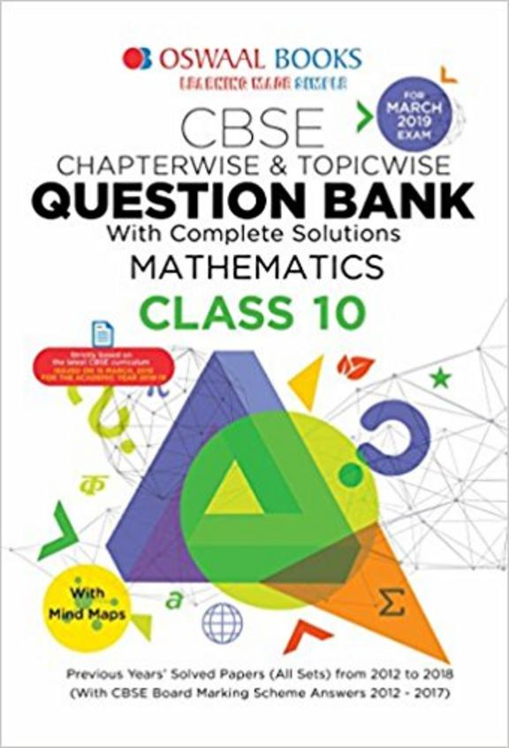 Mathematics Class 10 Cbse Chapter Wise & Topic Wise Question Bank With Complete Solutions For March