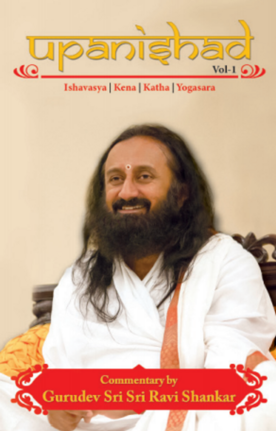 Upanishad Vol 1 : Ishavasya Kena Katha Yogasara