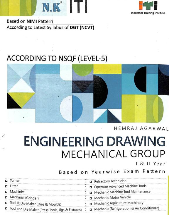 Engineering Drawing Mechanical Group Iti 1 & 2 Year : Based On Nimi Pattern