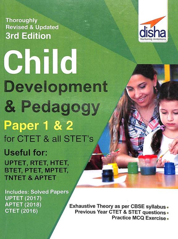 Child Development & Pedagogy Paepr 1 & 2 For Ctet & All Stets Inclues Papers 2016- 2018