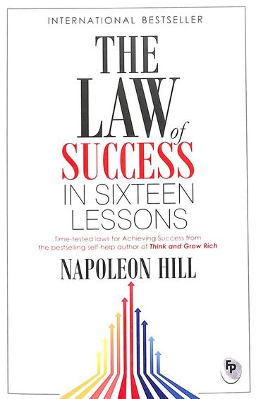 Law Of Success In Sixteen Lessons In Sixteen Lessons