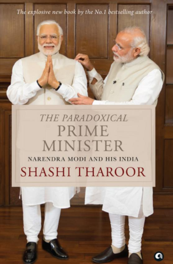 Paradoxical Prime Minister : Narendra Modi & His India