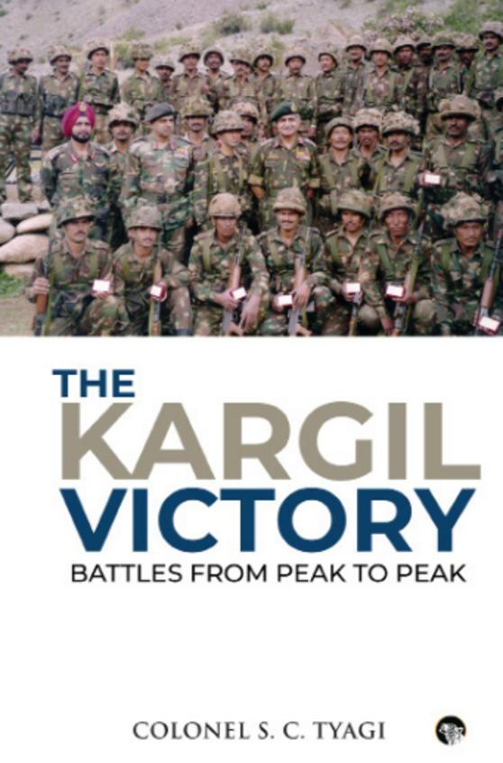 Kargil Victory : Battles From Peak To Peak