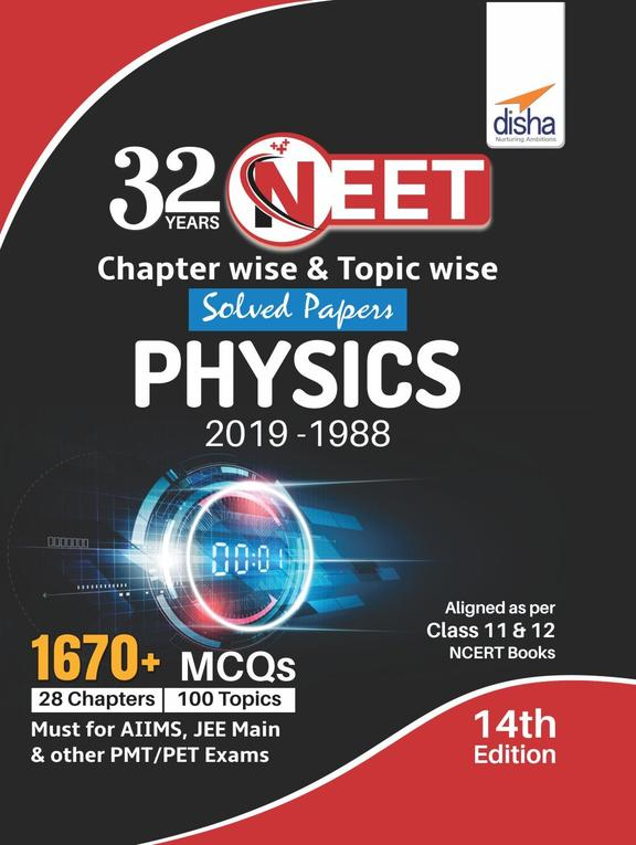 32 Years Neet Chapter Wise & Topic Wise Solved Papers Physics 2019-1988