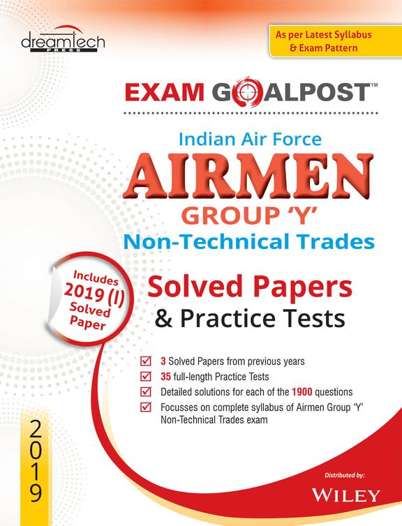 Indian Air Force Airmen Group Y Non Technical Trades Solved Papers & Practice Tests 2019