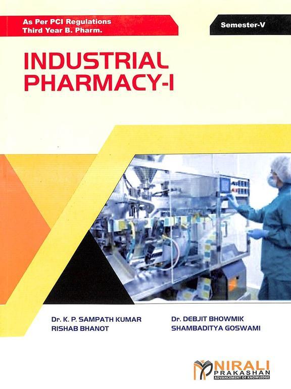 Industrial Pharmacy - 1 : Third Year B Pharm  5th Sem