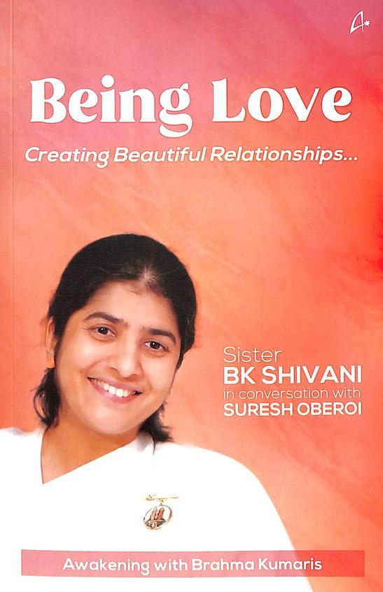 Being Love : Creating Beautiful Relationships